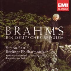 サー・サイモン・ラトル指揮ベルリン・フィルハーモニー管弦楽団ほか ブラームス「ドイツ・レクイエム」