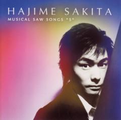 サキタハヂメ 『MUSICAL SAW SONGS