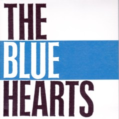 ザ・ブルーハーツ 「THE BLUE HEARTS
