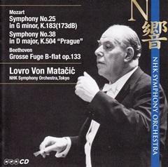ロヴロ・フォン・マタチッチ指揮NHK交響楽団 モーツァルト 交響曲第25番&38番「プラハ」、ベートーヴェン「大フーガ」