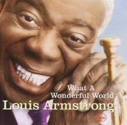 ルイ・アームストロング 『What A Wonderful World/この素晴らしき世界』