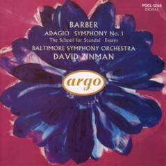 デイヴィッド・ジンマン指揮ボルティモア交響楽団 サミュエル・バーバー 「弦楽のためのアダージョ」、交響曲第1番ほか