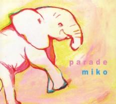 Miko 「Parade」