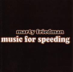マーティ・フリードマン 「music for speeding」