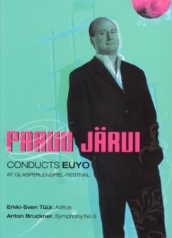 DVD パーヴォ・ヤルヴィ指揮EUユース・オーケストラ ブルックナー交響曲第5番ほか